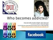 Who becomes addicted