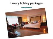 Luxury holidays and holidays to bankok