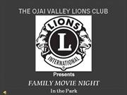 The Ojai Valley Lions Club Movie Night Goonies-Final Powerpoint Form