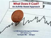 What Does It Cost - Activity-Based Cost Management
