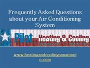 Frequently Asked Questions about your Air Conditioning System