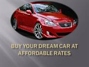 Buy Your Dream Car At Affordable Rates