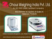Electronic Scales by Ohaus Weighing India Pvt. Ltd. Mumbai
