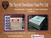 unani health care medicines by the tayyebi dawakhana unani private
