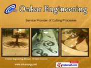 Plasma Cutting by Onkar Engineering, Bhosari Pune