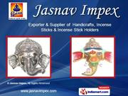Incense Sticks Holders &Amp; Stands by Jasnav Impex New Delhi