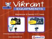 Double Girder Overhead Cranes by Vikrant Equipments Ahmedabad