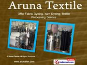Dyed Fabric. by Aruna Textile Erode
