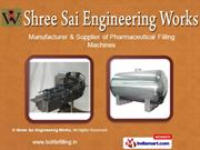 Sealing And Capping Machines by Shree Sai Engineering Works Mumbai