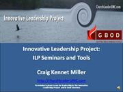 Innovative Leadership Project Seminars and Tools
