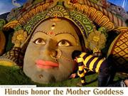 Hindus honor the Mother Goddess