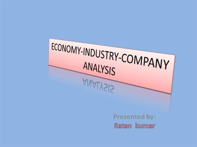 Economy-Industry-Company Analysis |Authorstream