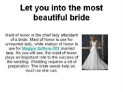 let you into the most beautiful bride