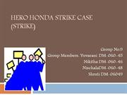 Hero Honda Strike Case Final Ppt