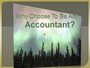 Why Choose To Be An Accountant