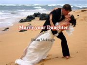 Marry your Daughter