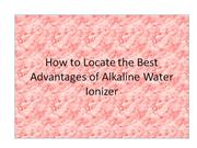 how to locate the best advantages of alkaline water ionizer