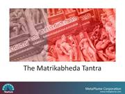The Matrikabheda Tantra