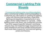 Commercial Lighting Pole Mounts