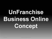 UnFranchise Business Online Concept(updated)