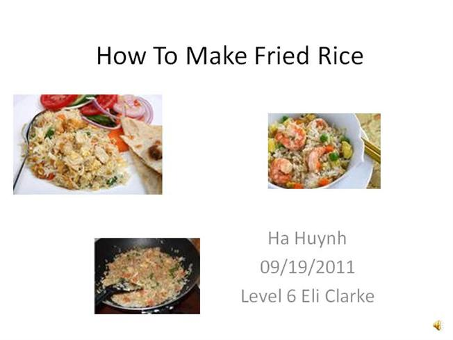 How to make fried rice hahuynh authorstream ccuart Image collections