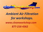 Air filtration systems from cleanworkshop.com