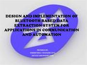 BLUETOOTH BASED DATA EXTRACTION SYSTEM FOR COMMUNICATION AND