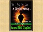 The Sixth Sense in the stock market - Spot the Next Big Trends - Feb 2
