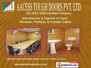 Doors by Aacess Tough Doors Private Limited, Hyderabad Hyderabad