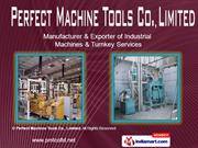 Industrial Machines by Perfect Machine Tools Co. Limited Pune
