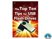 The top ten tips for USb flash drives