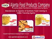 Food Colors by Ajanta Food Products Company New Delhi