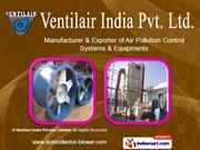 Industrial Air Blowers by Ventilair India Private Limited New Delhi