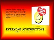 Everyone Loves buttons