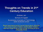 Thoughts on Trends in 21st Century Education