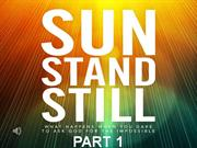 2011-10-16-Sun Stand Still - Part-1-Pastor Andy Zack