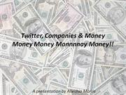 Twitter__Companies___Money_Money_Money_Monnnnay