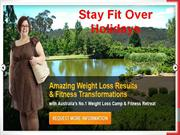 Stay Fit over Holidays- ontrackretreats.com.au
