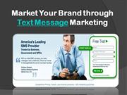 Market Your Brand through Text Message Marketing- message-media.com.au