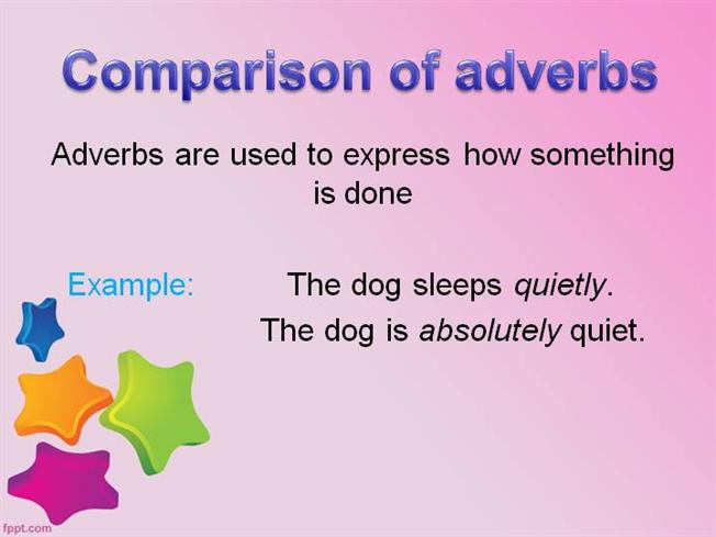Comparison Of Adverbs Authorstream