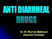 ANTI DIARRHEAL DRUGS