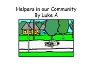 Helpers in our Community Luke A