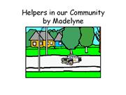 Helpers in our Community Madelyne