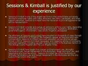 Sessions & Kimball is justified by our experience