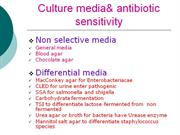 Culture media& antibiotic sensitivity