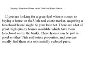 Buying a Foreclosed Home on the Utah Real Estate Market