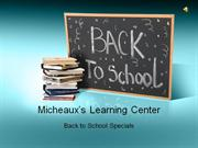 Micheaux's Learning Center