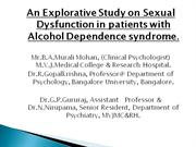 Sexual Dysfunction in patients with Alcohol Dependence syndrome.