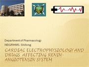 Electrophysiology of Heart and Drugs acting on Renin Angioten System