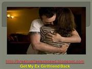4 Tips on How to Get My Ex Girlfriend Back